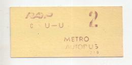 REF ALB : Titre De Transport Ticket Metro Paris Parisien Vers 1970 RATP Metro Autobus C U U 2 - Métro