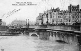 PARIS - Pont Neuf - 28 Janvier 1910 - Inondations De 1910