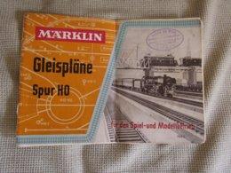 Marklin - Gleisplane Spur HO - Fur Den Spiel - Und Modellbetrieb 763/2 - Littérature & DVD