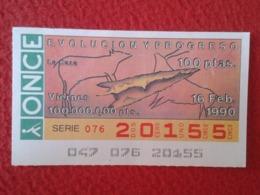 SPAIN CUPÓN DE ONCE LOTTERY LOTERÍA ESPAÑA 1990 EVOLUCIÓN Y PROGRESO EVOLUTION AND PROGRESS LA CAZA THE HUNTING HUNT VER - Billetes De Lotería