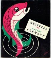 Livret Publicité Crop's. Recettes Poisson De Gaston Clément. - Gastronomie