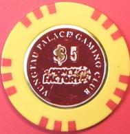 $5 Casino Chip. Money Factory, Vung Tau City, Vietnam. Q04. - Casino