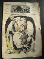 L'ECLIPSE N° 63 Du 4 Avril 1869 - F. DE FONTBOUILLANT, Directeur De L'Epargne, Par Gill - Journaux - Quotidiens