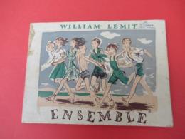 Livre De Chants / Ensemble / Un Chansonnier Pour Les Colonies De VacancesWilliam /Ed Du Scarabée//1946          PART274 - Musique & Instruments