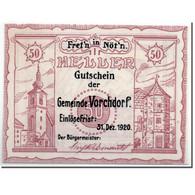 Billet, Autriche, Vorchdorf, 50 Heller, Paysage, 1920, SPL, Mehl:FS 1119a - Autriche