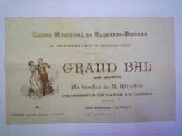 2019  -  2528  CASINO Municipal De Bagnères-Bigorre  :  INVITATION  Au GRAND BAL  1910   XXX - Vecchi Documenti