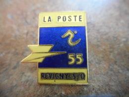 A040 -- Pin's Poste 55 Revigny - Postes