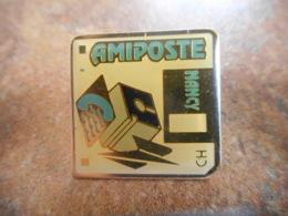 A040 -- Pin's Poste Amiposte Nancy -- Dernier Vendu 09/2014 - Postes