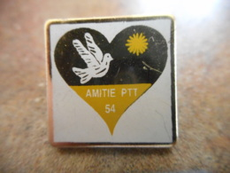 A040 -- Pin's Poste Amitie PTT 54 - Postes