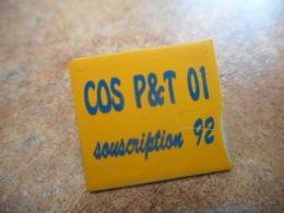 A040 -- Pin's Poste COS PT 01 Souscription 92 - Postes