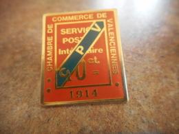 A040 -- Pin's Poste Chambre De Commerce De Valenciennes 1914 CPV - Postes