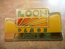 A040 -- Pin's Poste Loon Plage - Postes