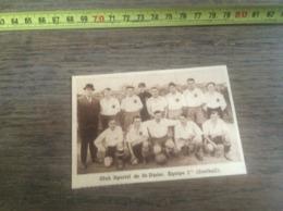1932 1933 M EQUIPE DE FOOTBALL CLUB SPORTIF DE ST SAINT DIZIER - Vieux Papiers