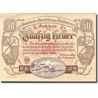 Billet, Autriche, Ottenschlag, 50 Heller, Château, 1921 SPL Mehl:FS 716a - Autriche