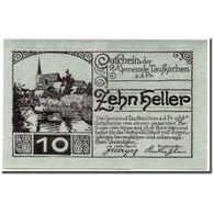 Billet, Autriche, Taufkirchen An Der Pram, 10 Heller, Paysage, 1920, 1920-04-13 - Autriche
