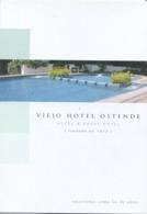 VIEJO HOTEL OSTENDE, HOTEL & APART HOTEL, FUNDADO EN 1913. ARGENTINA PUBLICITE YEAR 2000 NEW -LILHU - Hotels & Restaurants