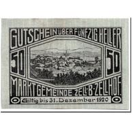 Billet, Autriche, Zell B. Zellhof, 50 Heller, Paysage, 1920, 1920-12-31, SPL - Autriche