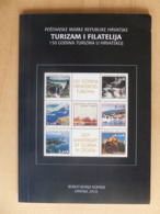 Croatia Kroatien Hrvatska Tourism & Philately 150 Years Of Tourism In Croatia Borut Kopani - Sellos