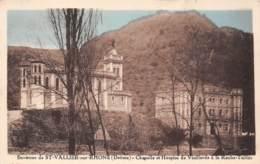 26 - Environs De ST-VALLIER-sur-RHONE - Chapelle Et Hospice De Vieillards à La Roche-Taillée - France