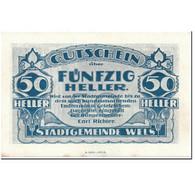 Billet, Autriche, Wels, 50 Heller, Maison 3, SPL, Mehl:1167 II - Autriche