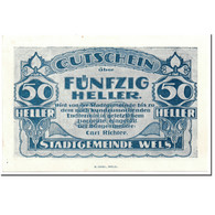 Billet, Autriche, Wels, 50 Heller, Maison 2, SPL, Mehl:1167 II - Autriche