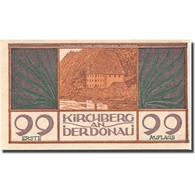 Billet, Autriche, Kirchberg, 99 Heller, Château, SPL, Mehl:FS 441b - Autriche