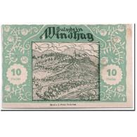 Billet, Autriche, Windhag, 10 Heller, Paysage, 1920, SPL, Mehl:1244 - Autriche