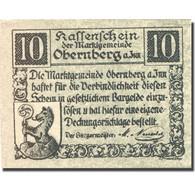 Billet, Autriche, Obernberg, 10 Heller, Village, SPL, Mehl:FS 686Ia - Autriche