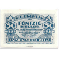 Billet, Autriche, Wels, 50 Heller, Maison, SPL, Mehl:1167 II - Autriche