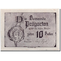 Billet, Autriche, Prägarten, 10 Heller, Métier à Tisser, 1920, SPL, Mehl:FS - Autriche
