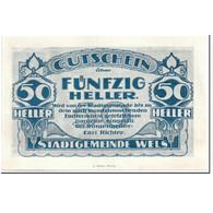 Billet, Autriche, Wels, 50 Heller, Ville, SPL, Mehl:1167 II - Autriche
