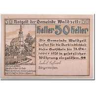 Billet, Autriche, Waldzell, 50 Heller, Eglise, 1920, SPL, Mehl:1135 - Autriche