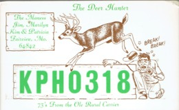 Fairview Mo Very Old QSL From Jim, KIm And Patricia Maness The Deer Hunter Ole Rural Carrier (1968) - CB