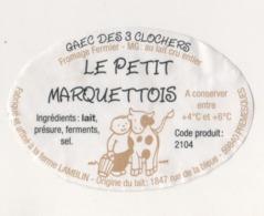 FROMAGE ETIQUETTE LE PETIT MARQUETTOIS - VACHE ET ENFANT, FERME LAMBLIN GAEC DES 3 CLOCHERS PRESMEQUES NORD - A VOIR - Fromage