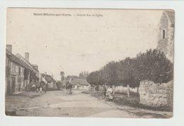 FRANCE / CPA DE SAINT HILAIRE SUR YERRE / GRANDE RUE ET L'EGLISE - France