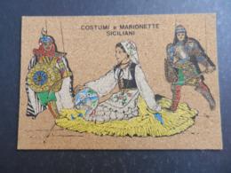 19984) COSTUMI E MARIONETTE SICILIANI CARTOLINA IN SUGHERO NON VIAGGIATA - Sin Clasificación