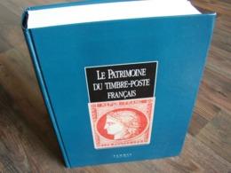 Le Patrimoine Du Timbre-Poste Francais - Handbücher