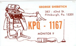 Pittsburgh Pa Very Old QSL From George Shebetich 42nd St. (1967) - CB