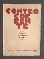Teatro - Controcorrente Rivista Teatrale Di Rinnovamento Decimo Anno 1922 - 1932 - Libri, Riviste, Fumetti