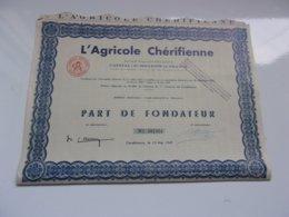 L'agricole Chérifienne (fondateur) MAROC - Actions & Titres