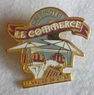 PINS PIN  Epinal LE COMMERCE Café Hotel 88 Vosges - Pin's