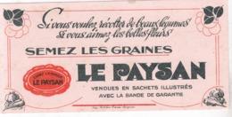 BUVARD /SEMEZ LES GRAINES / LE PAYSAN - Agriculture