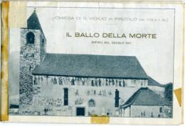 CHIESA DI S. VIGILIO DI PINZOLO TRENTO  Il Ballo Della Morte  Libretto Descittivo Degli Affreschi Esterni - Toeristische Brochures