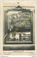 60. CREIL . La Glace Du Café ARNOULT Trouée Par Une Balle Allemande . GUERRE 1914-15-16 - Creil
