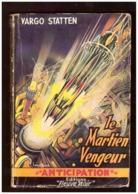 Anticipation. Vargo Statten. Le Martien Vengeur. Fleuve Noir N° 28 De 1953. - Fleuve Noir