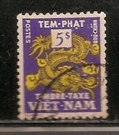 VIET NAM TIMBRE TAXE  OBLITERE - Viêt-Nam