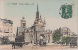 PARIS - 143 - Eglise St Laurent  ( - Carte Colorisée - Timbre à Date De 1907 ) - Eglises