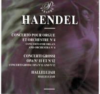 CD N°699 - HAENDEL - CONCERTO POUR ORGUE ET ORCHESTRE N°4 - CONCERTO GROSSI Op.6 N°11 & N°12 - Klassiekers
