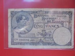 BELGIQUE 5 FRANCS 1922 CIRCULER (B.8) - [ 2] 1831-... : Reino De Bélgica