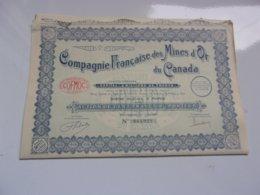 MINES D'OR DU CANADA (capital 6 Millions) - Actions & Titres